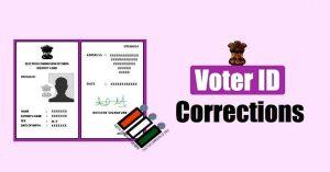 वोटर आई डी में करेक्शन कैसे करें